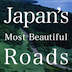 Japan&#039;s Most Beautiful Roads